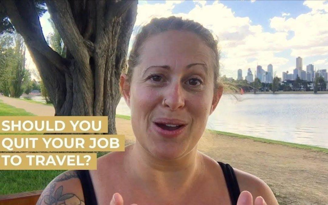Should You Start a Business & Quit Your Job to Travel?